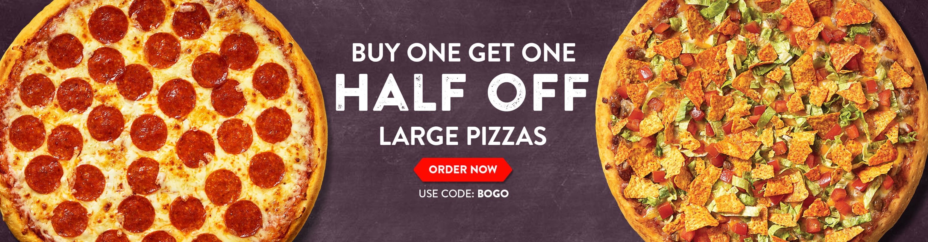 Buy a large pizza, get a second pizza 50% off. Use code BOGO