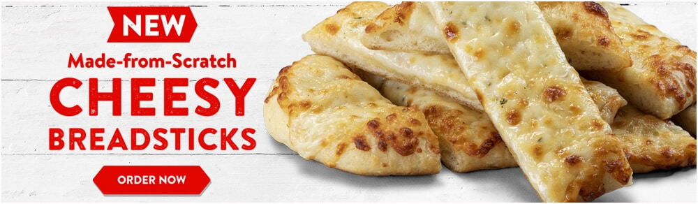 New Made-from-Scratch Cheesy Breadsticks - Order now.