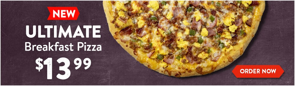 Ultimate Breakfast Pizza for $13.99 Order Now